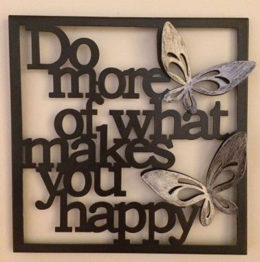 do-more-of-what-makes-u-happy